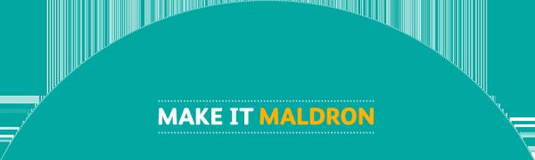 Make it Maldron